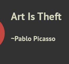 Art Is Theft – Entry 1