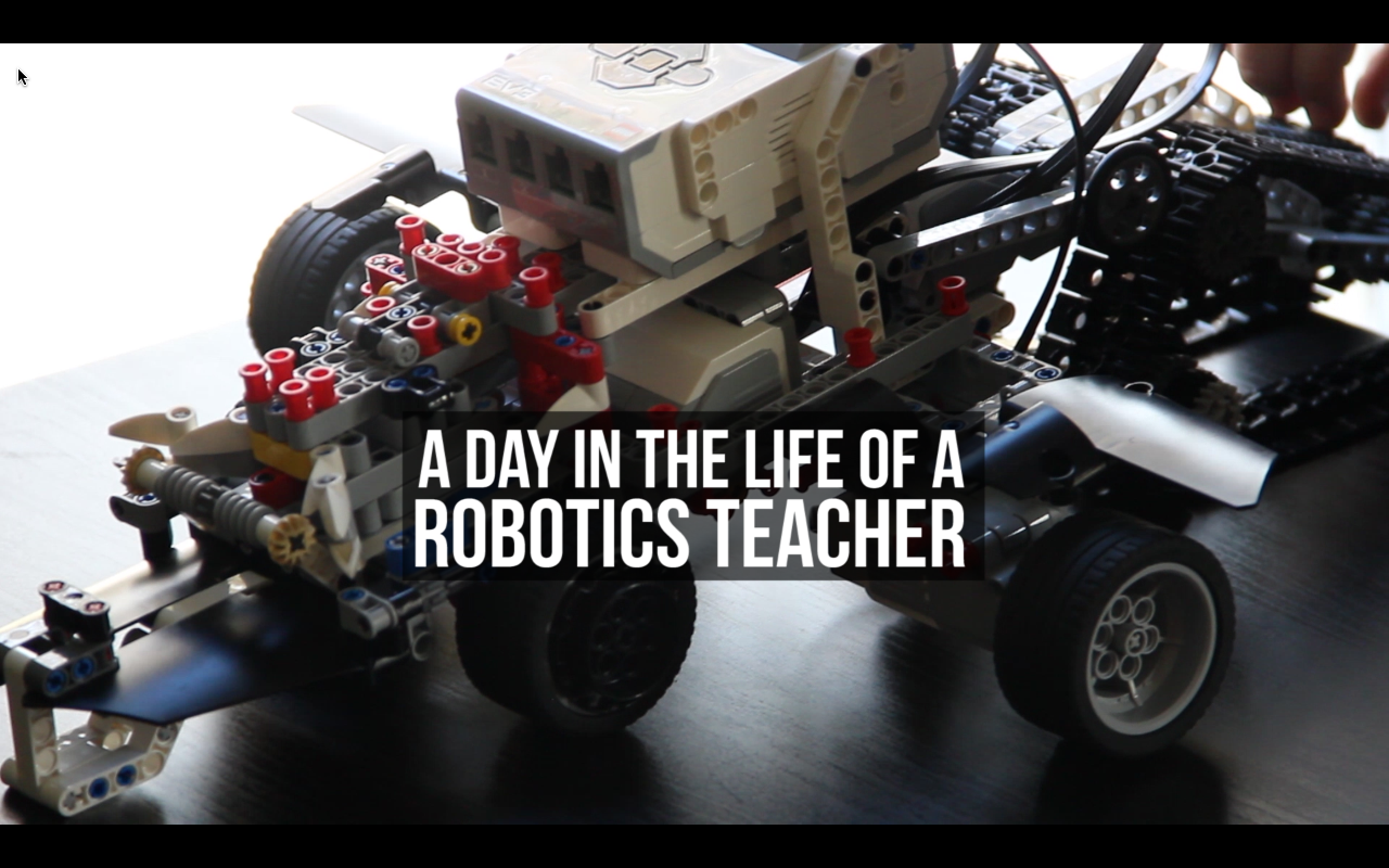 Week 16 (B) – A Day In The Life of a Robotics Teacher