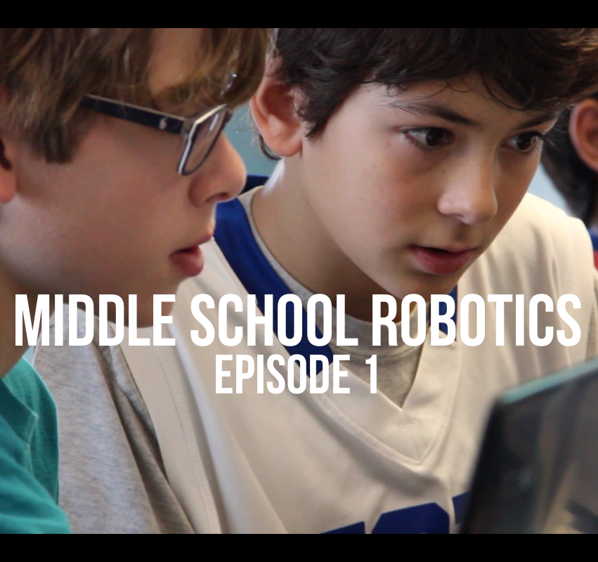 Middle School Robotics Series – Episode 1