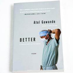 A Teacher's Reflection on 'Better' by Atul Gawande