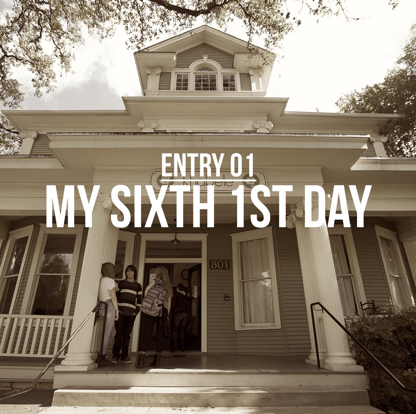 Entry 1 – My Sixth First Day
