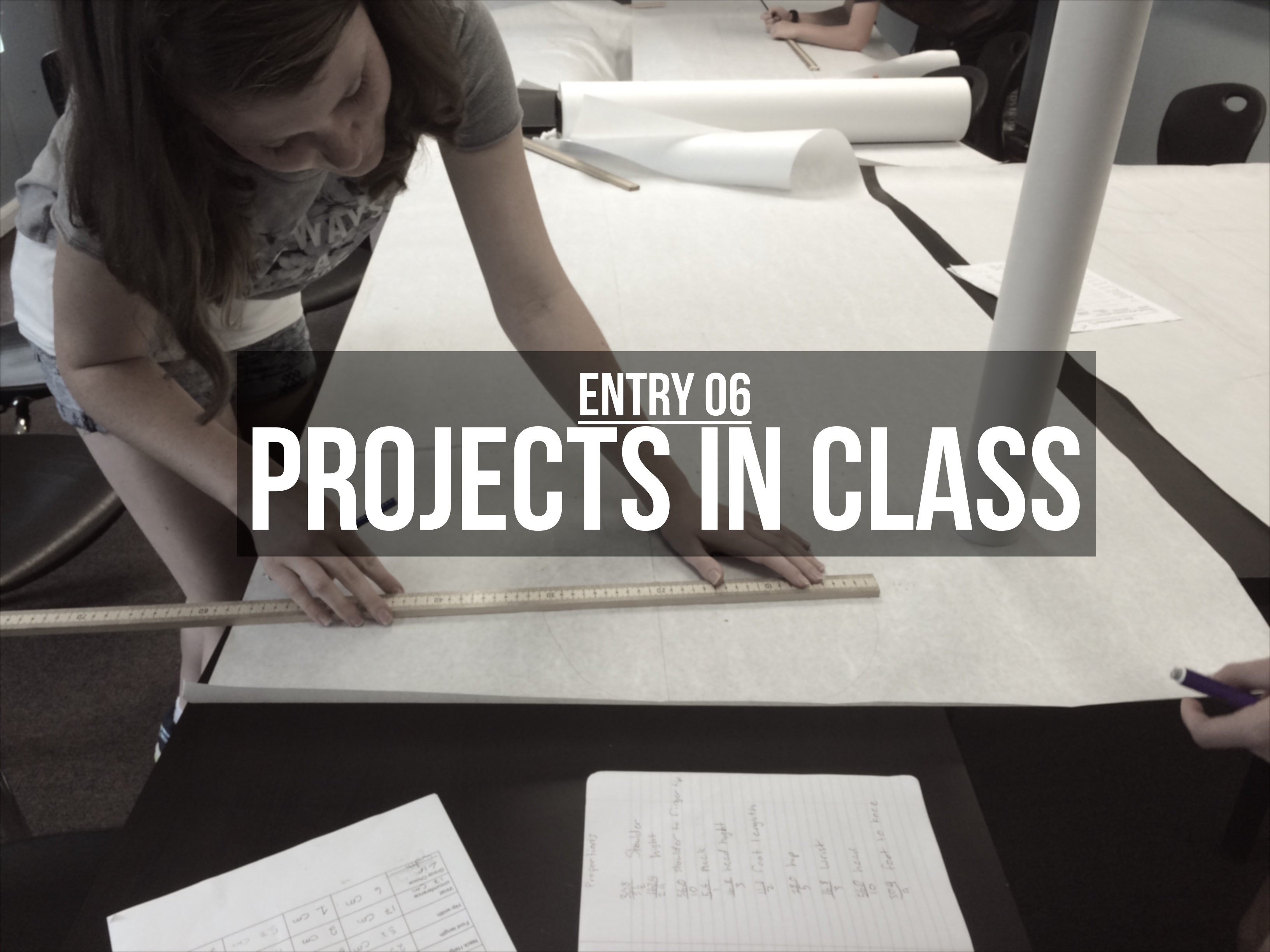 Entry 06 – Projects In Class