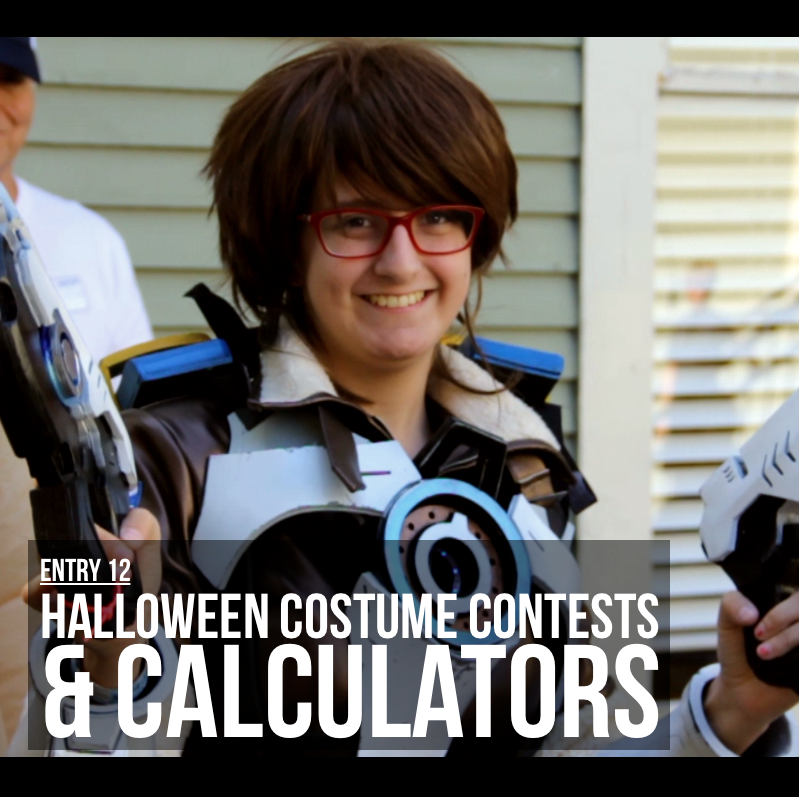 Entry 12 – Halloween Costume Contests & Calculators