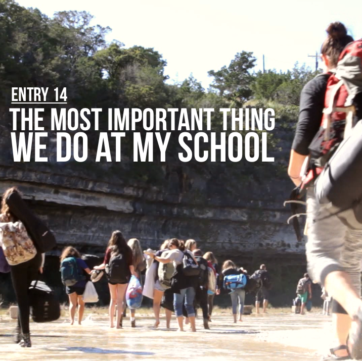 Entry 14 – The Most Important Thing We Do at My School