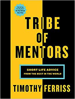 My Answers to the 'Tribe of Mentors' Questions