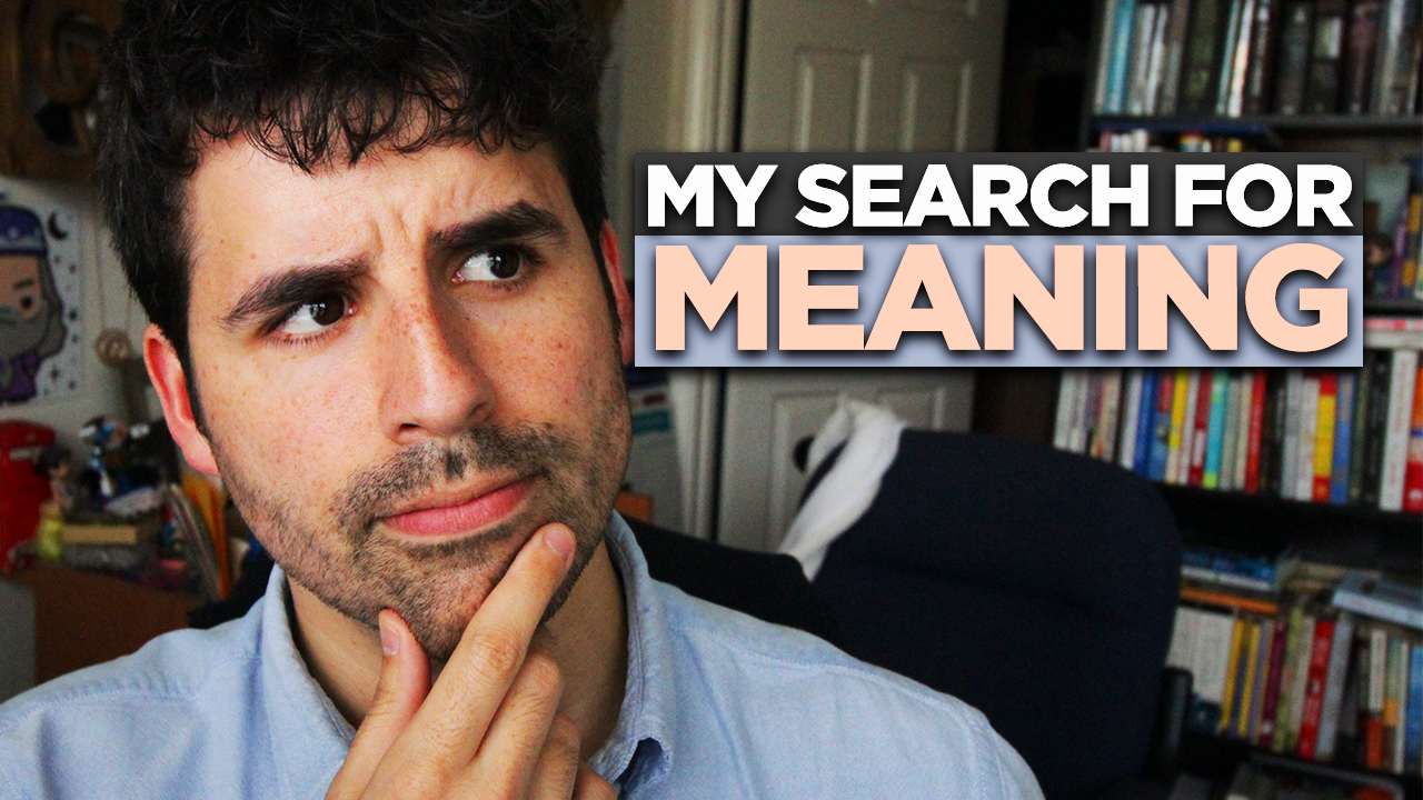 My Search For Meaning