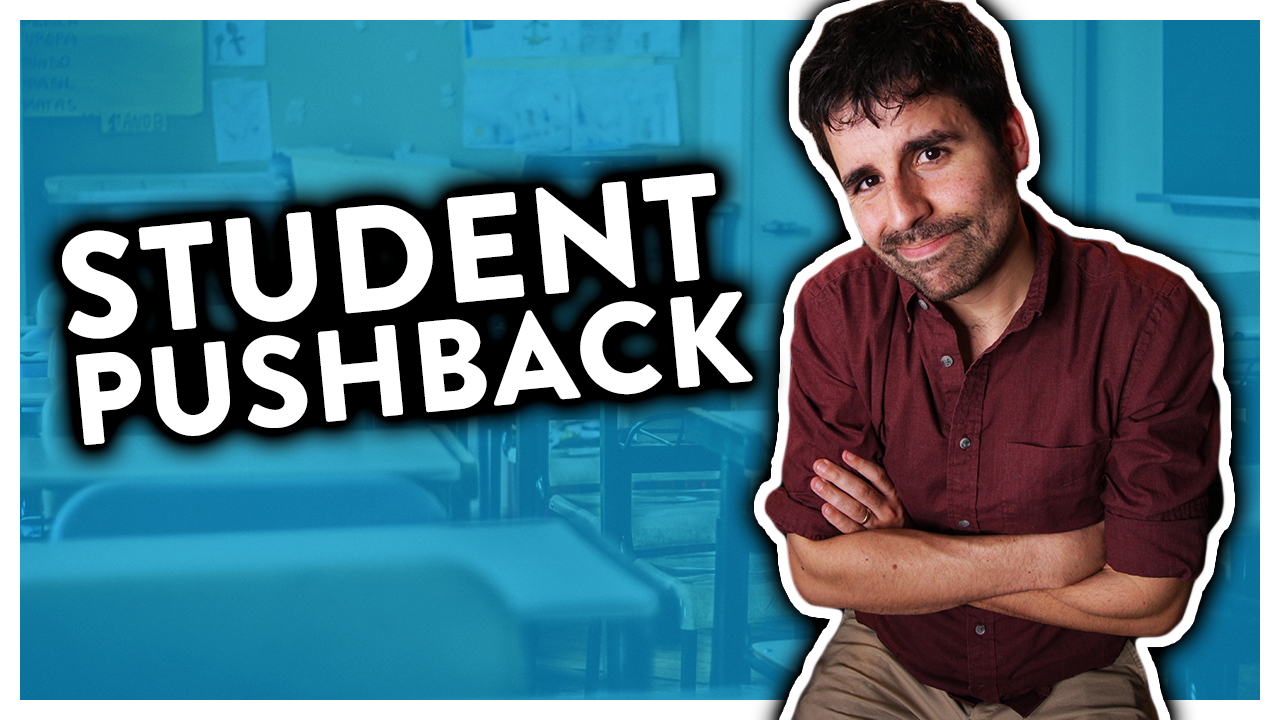 Dealing With STUDENT PUSHBACK | How To Debrief A Class