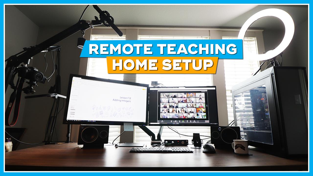 My Remote Teaching Home Setup